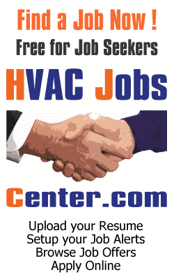 Job Seekers find HVAC Jobs, Refrigeration Jobs and Plumbing Jobs on HVACJobsCenter.com, it's 100% Free!