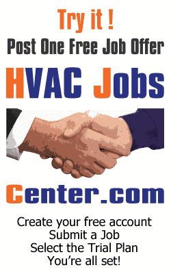 Try HVACJobsCenter.com, Post 1 Free Job Offer
