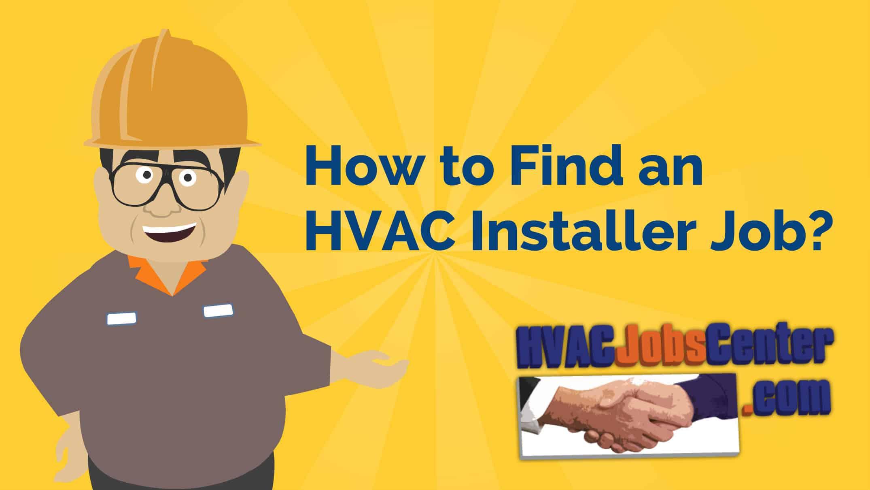How to Find Good HVAC Installer Jobs